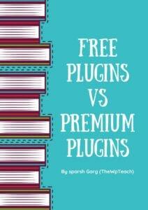Free Plugins vs Premium Plugins