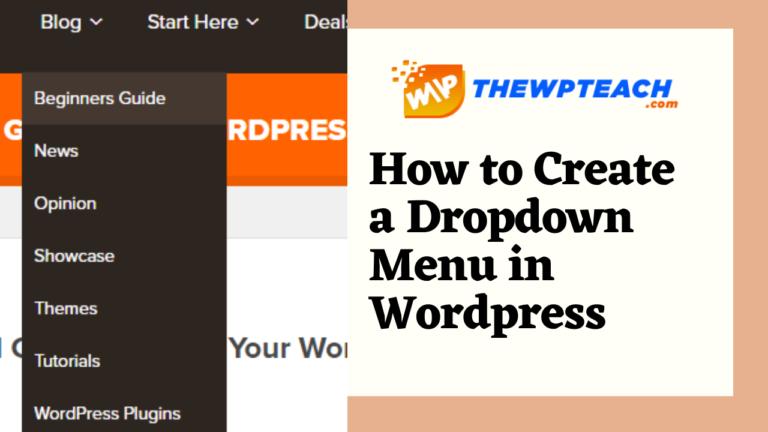 How To Add Dropdown Menu In WordPress