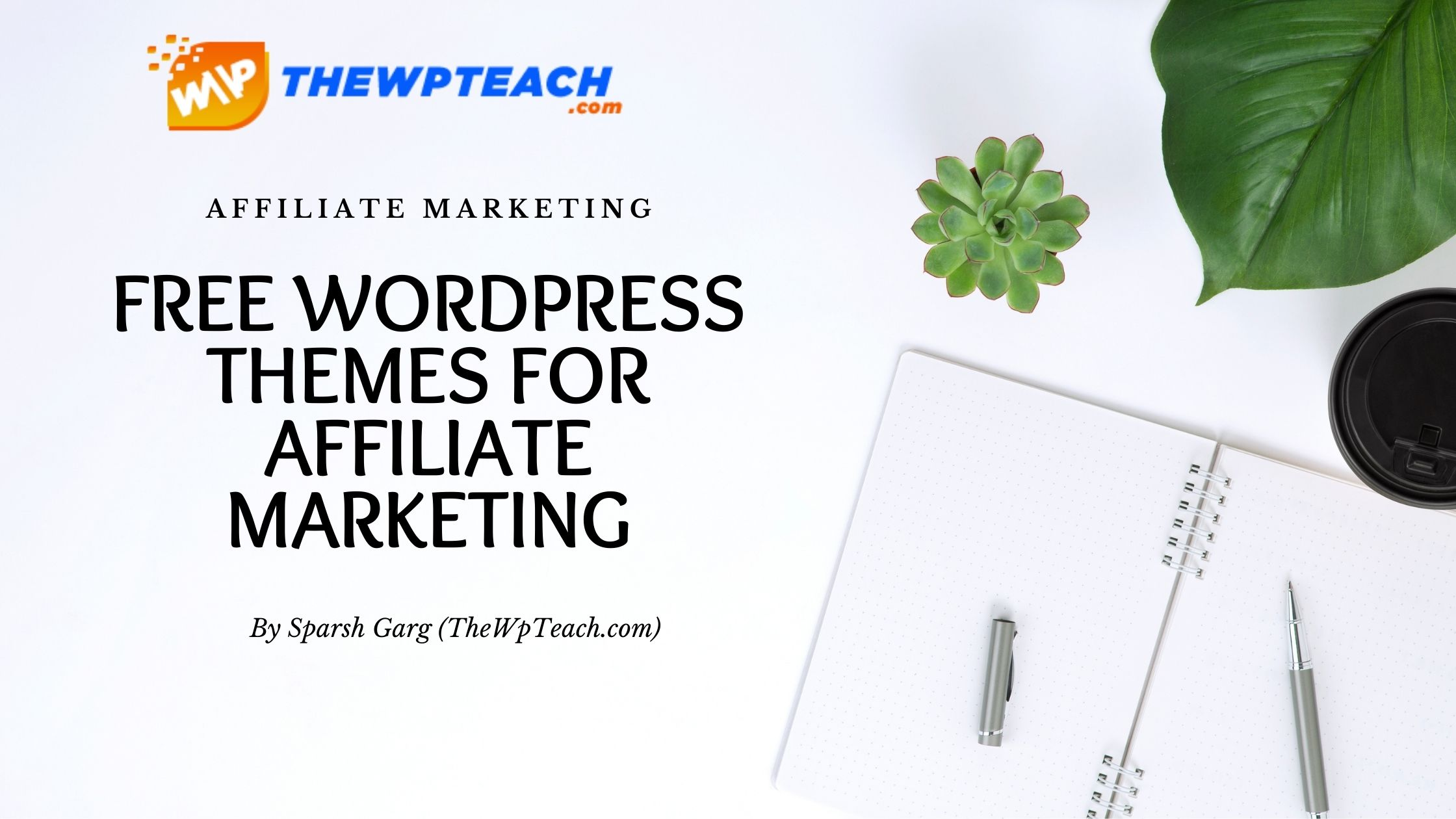 Best Free WordPress Themes For Affiliate Marketing
